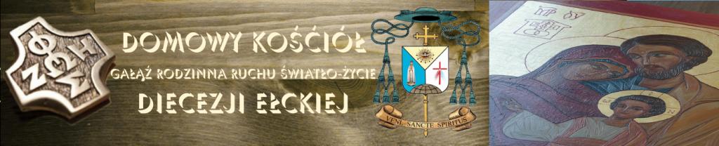 Strona Domowego Kościoła Diecezji Ełckiej